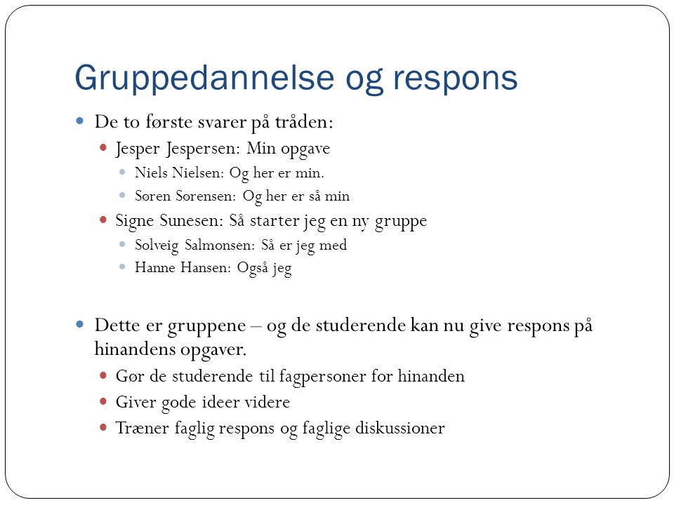 Gruppedannelse og respons