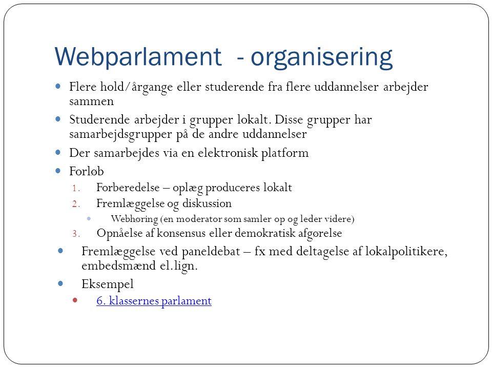 Webparlament - organisering