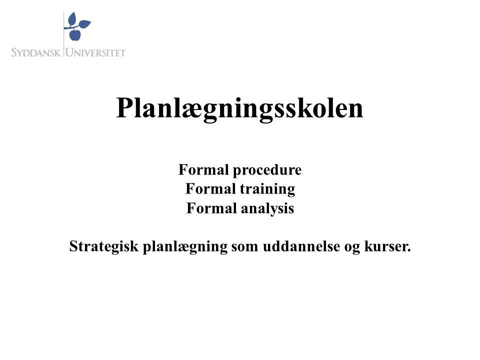 Strategisk planlægning som uddannelse og kurser.