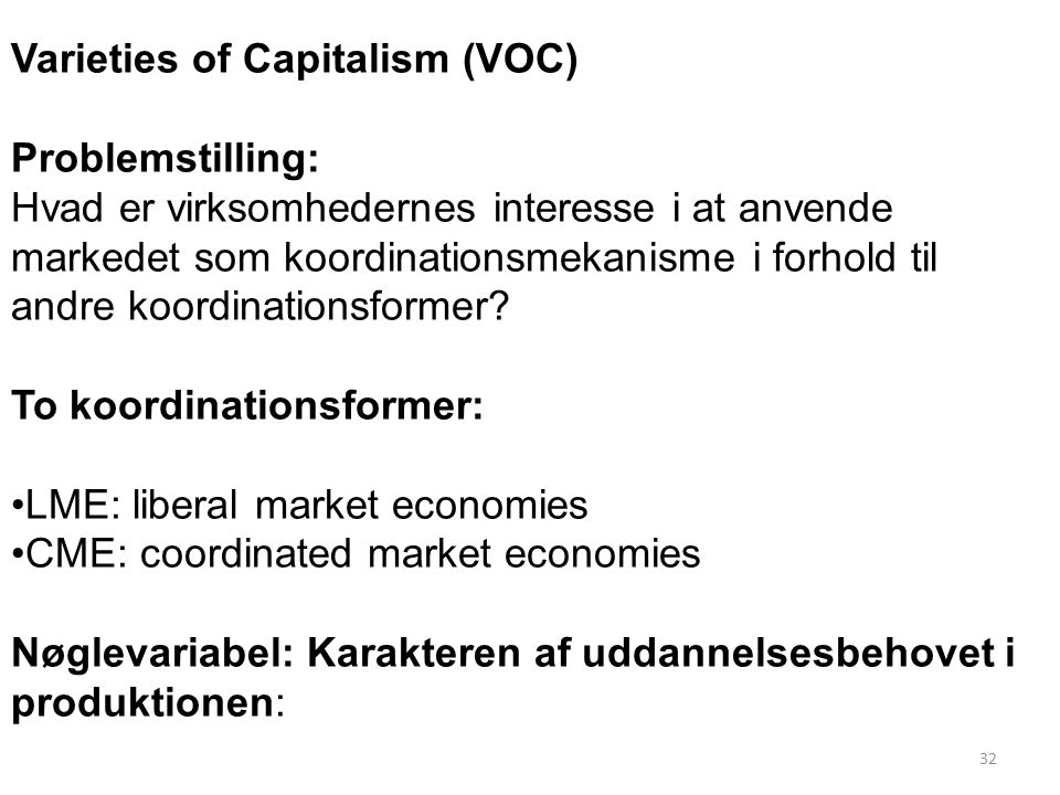 Varieties of Capitalism (VOC)