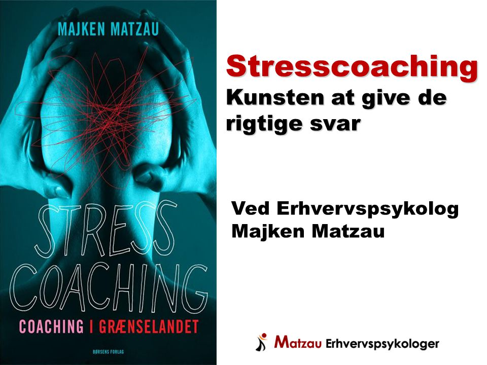Stresscoaching Kunsten at give de rigtige svar