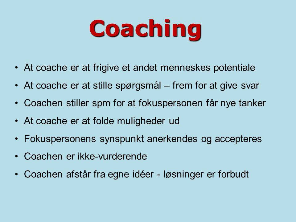 Coaching At coache er at frigive et andet menneskes potentiale