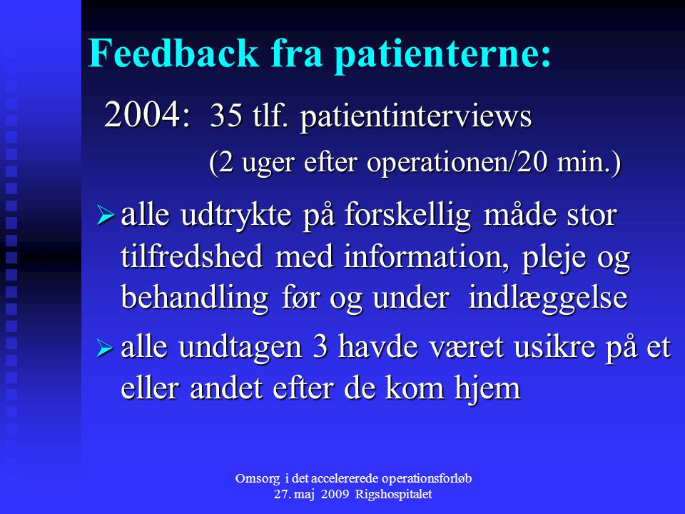 Feedback fra patienterne: