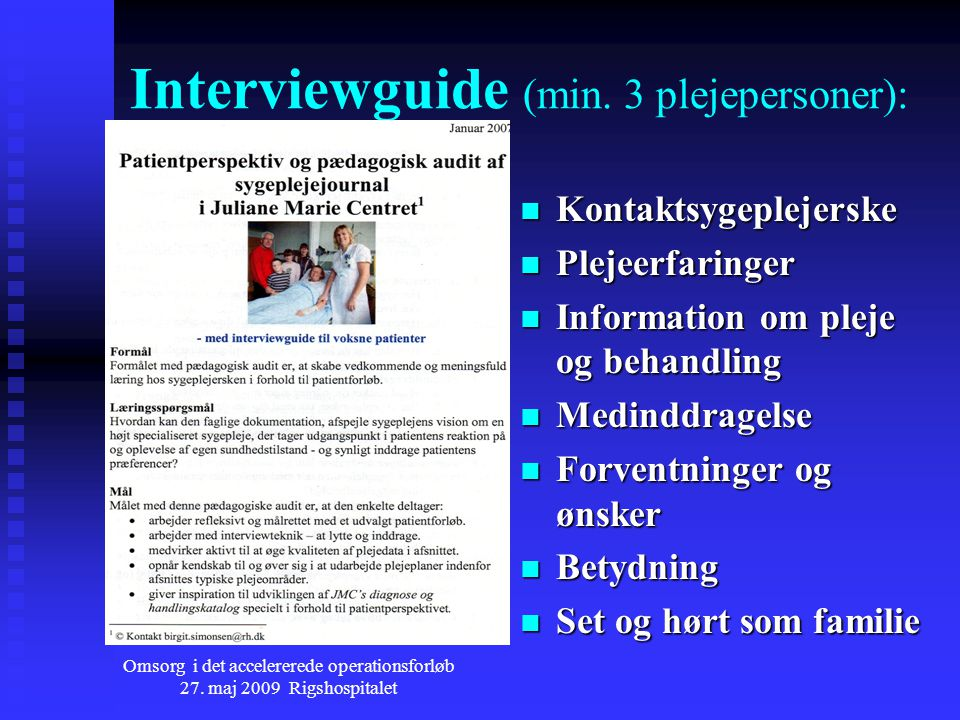 Interviewguide (min. 3 plejepersoner):