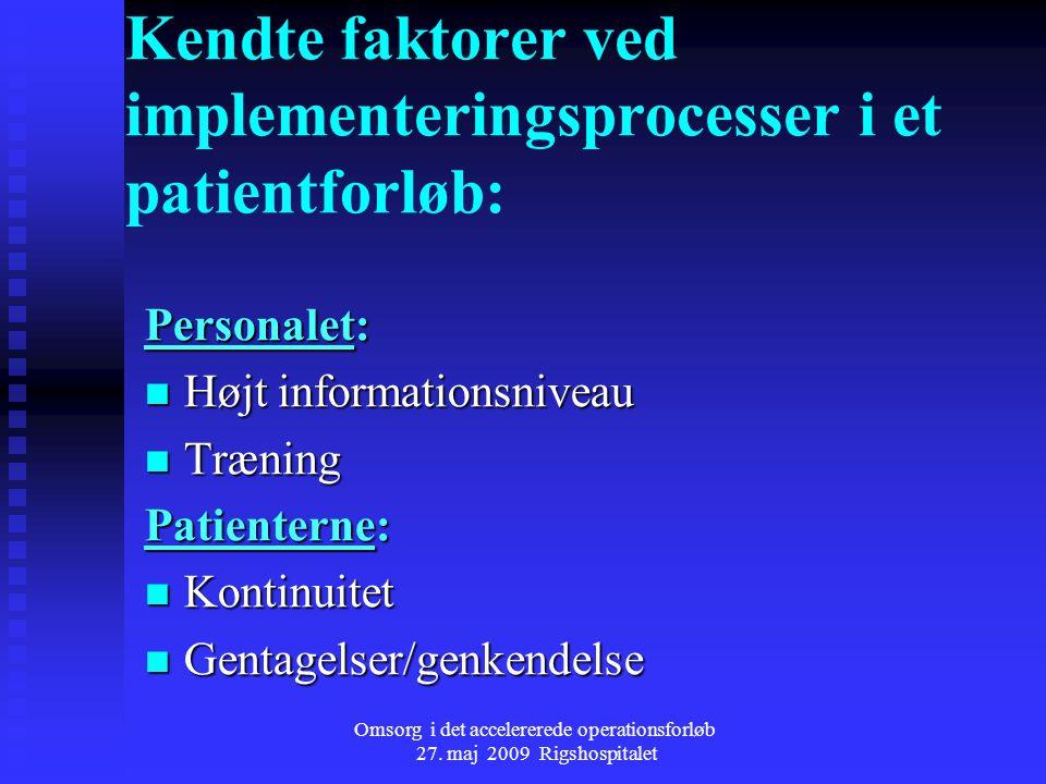Kendte faktorer ved implementeringsprocesser i et patientforløb: