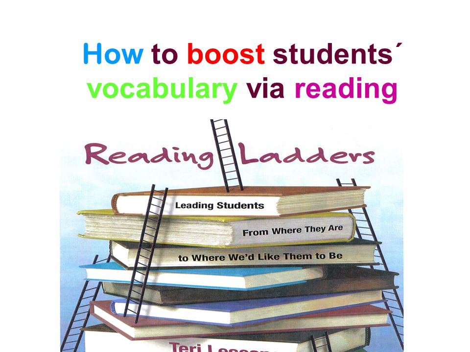 How to boost students´ vocabulary via reading