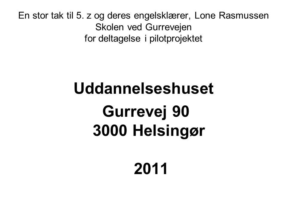Uddannelseshuset Gurrevej 90 3000 Helsingør 2011