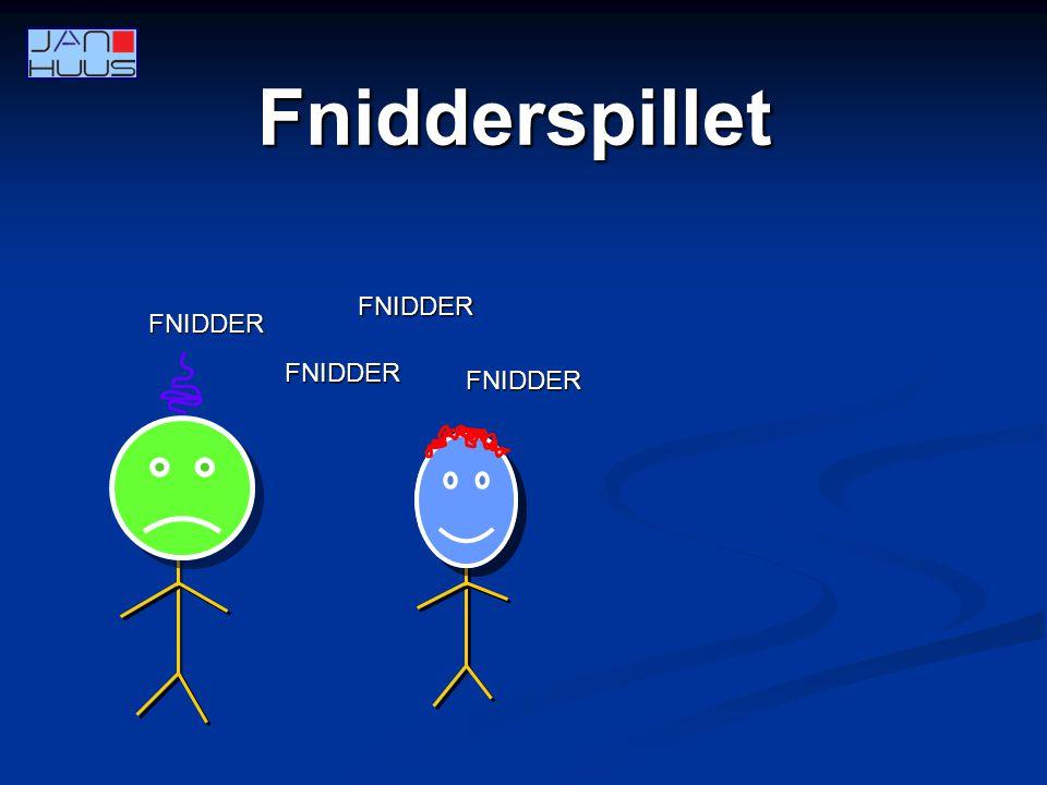 Fnidderspillet FNIDDER FNIDDER FNIDDER FNIDDER