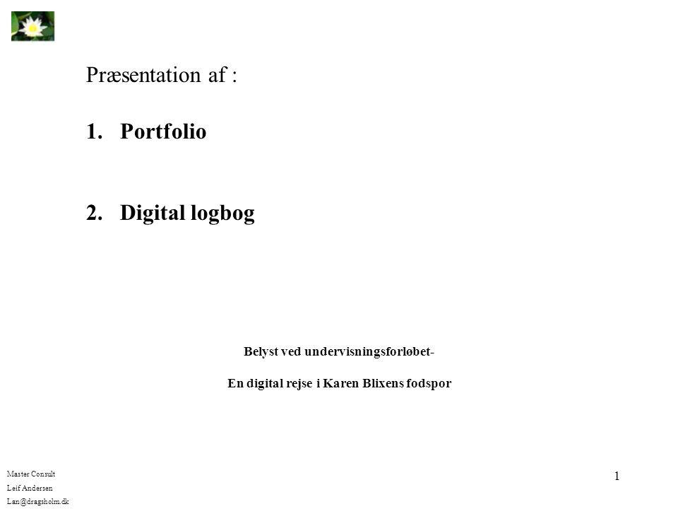 Præsentation af : Portfolio 2. Digital logbog