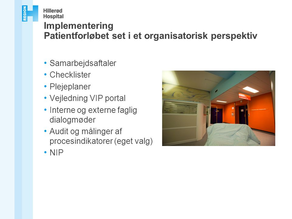 Implementering Patientforløbet set i et organisatorisk perspektiv