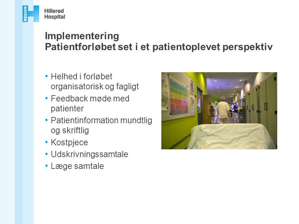 Implementering Patientforløbet set i et patientoplevet perspektiv