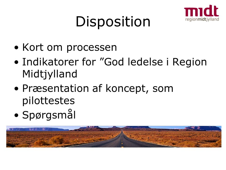 Disposition Kort om processen