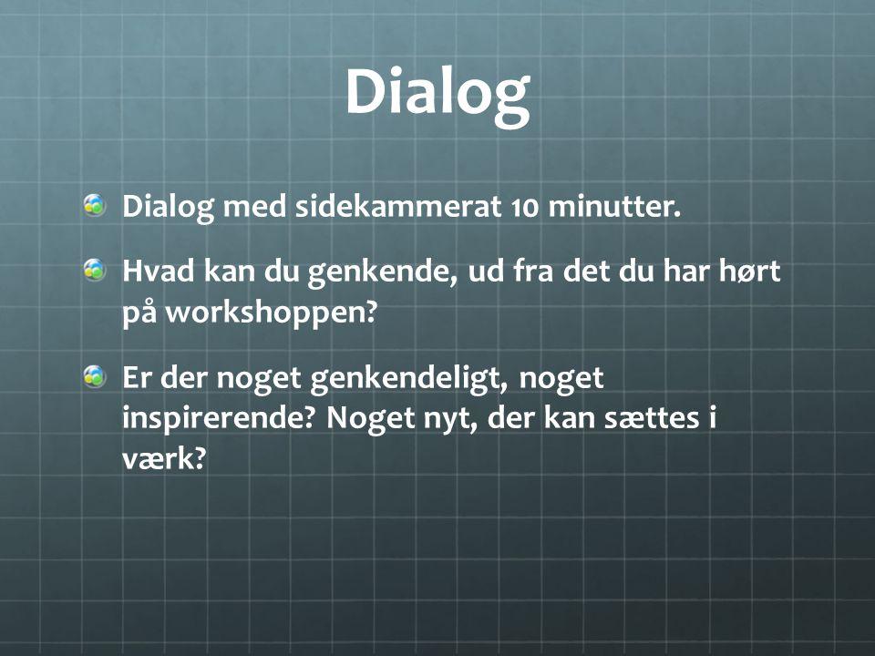 Dialog Dialog med sidekammerat 10 minutter.