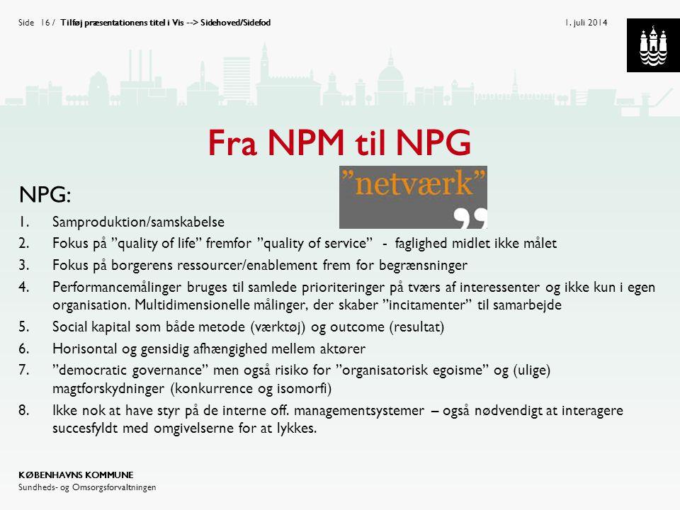 Fra NPM til NPG NPG: Samproduktion/samskabelse
