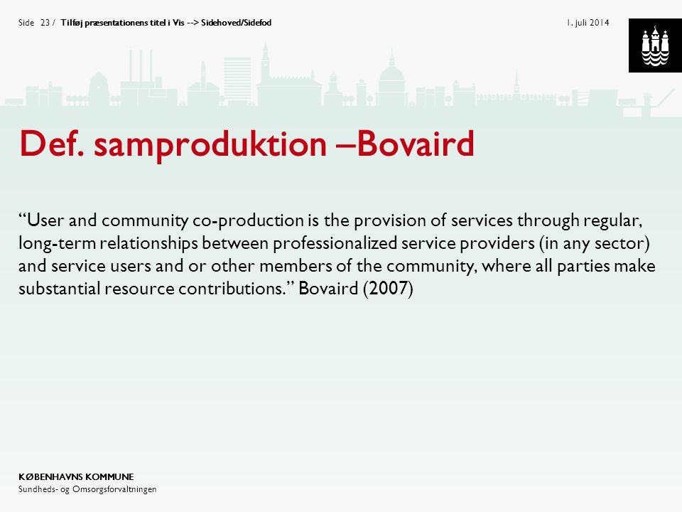 Def. samproduktion –Bovaird