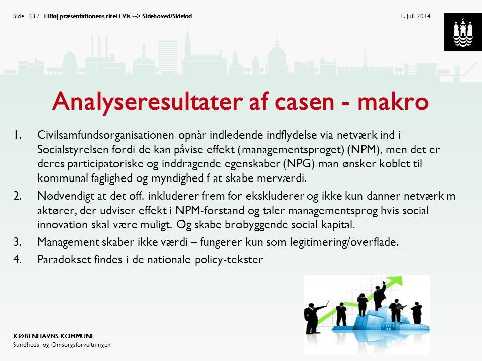 Analyseresultater af casen - makro