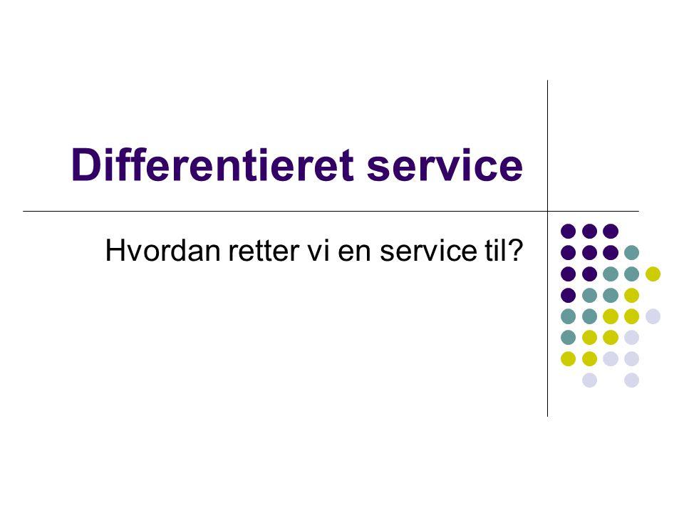 Differentieret service