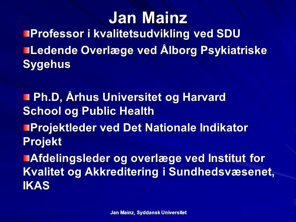Jan Mainz, Syddansk Universitet
