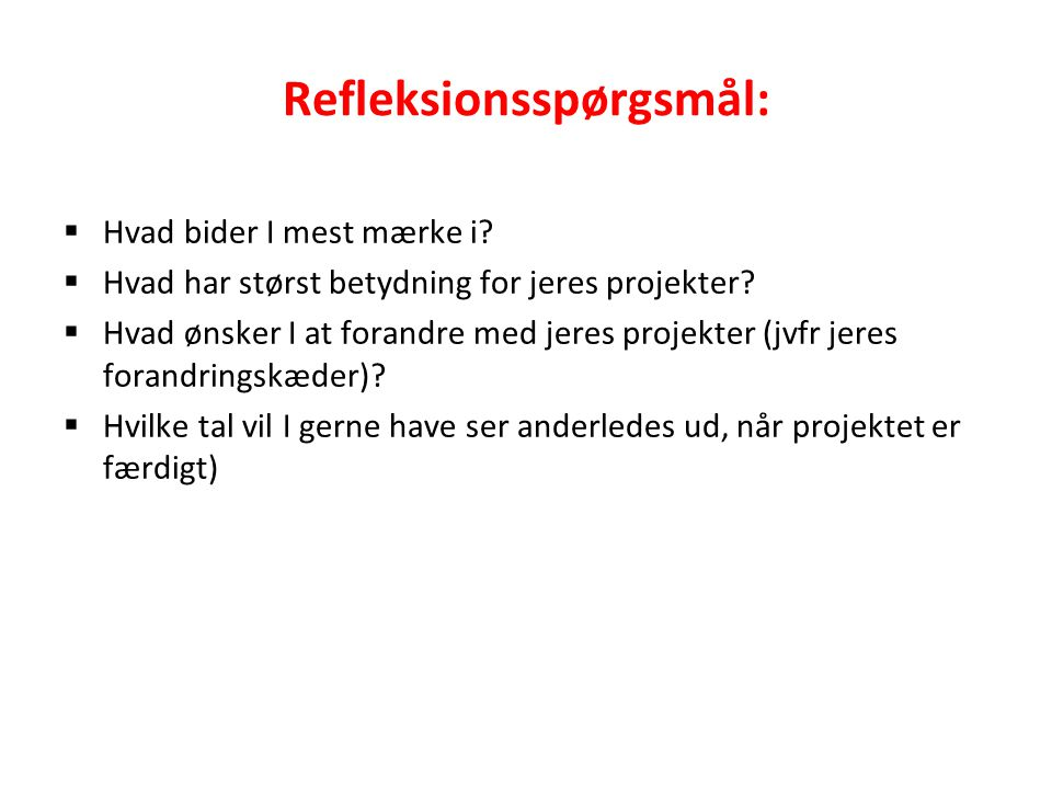 Refleksionsspørgsmål: