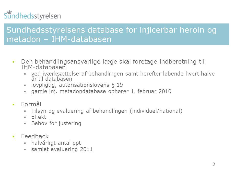 Sundhedsstyrelsens database for injicerbar heroin og metadon – IHM-databasen