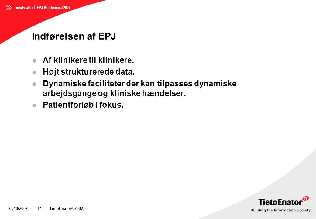 Indførelsen af EPJ Af klinikere til klinikere.