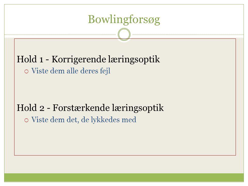 Bowlingforsøg Hold 1 - Korrigerende læringsoptik