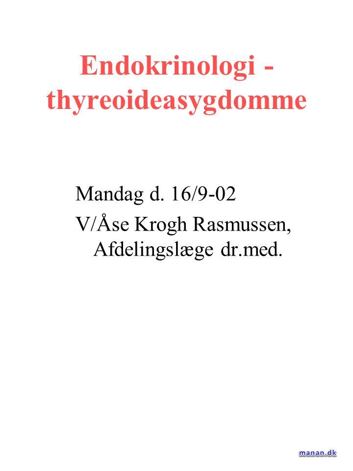 Endokrinologi - thyreoideasygdomme