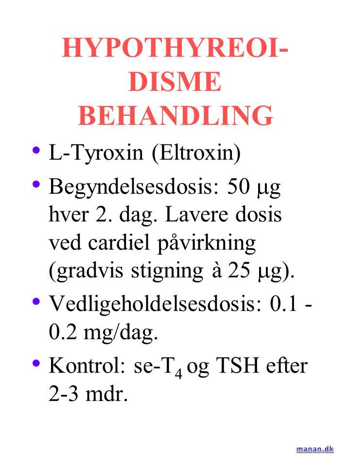 HYPOTHYREOI-DISME BEHANDLING