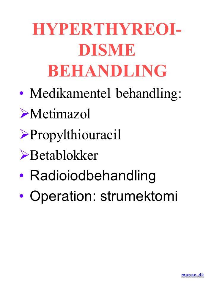 HYPERTHYREOI-DISME BEHANDLING