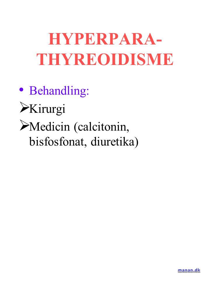 HYPERPARA-THYREOIDISME