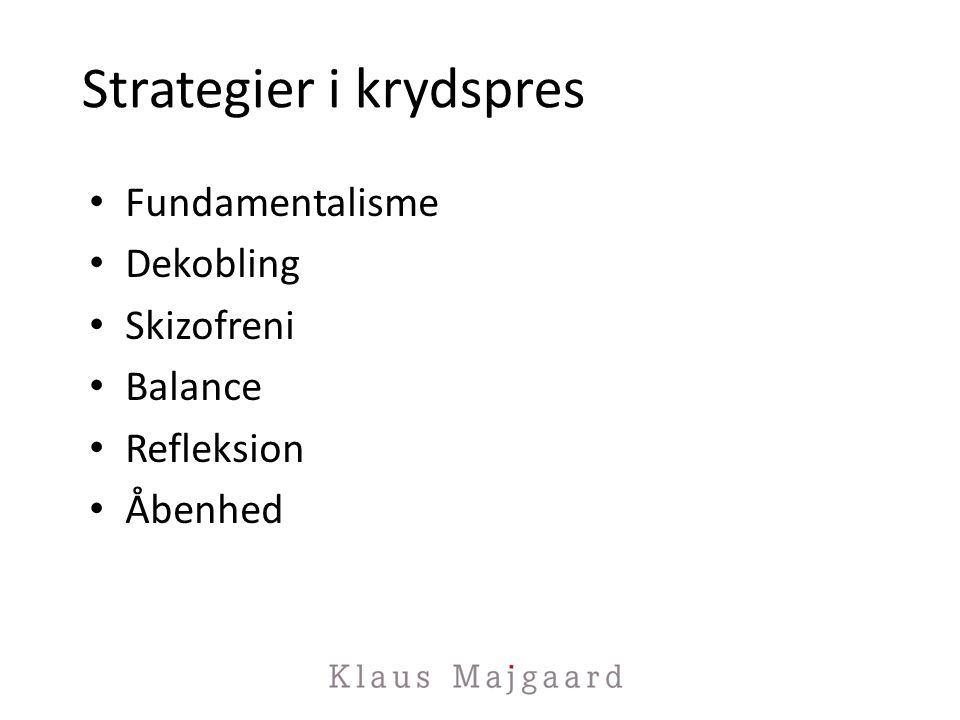 Strategier i krydspres