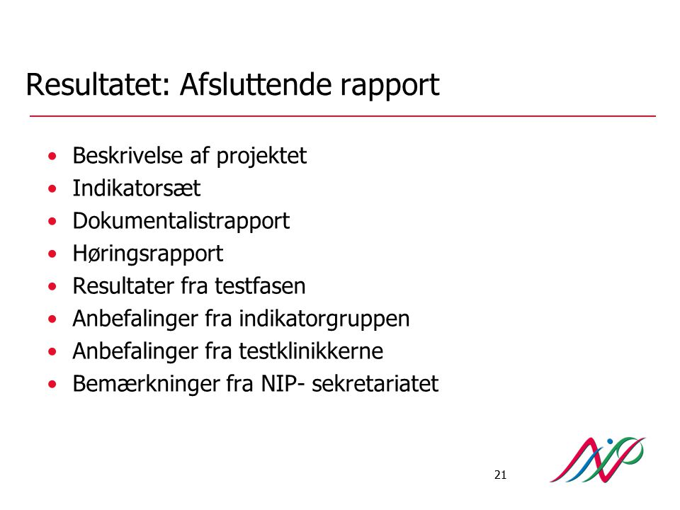 Resultatet: Afsluttende rapport