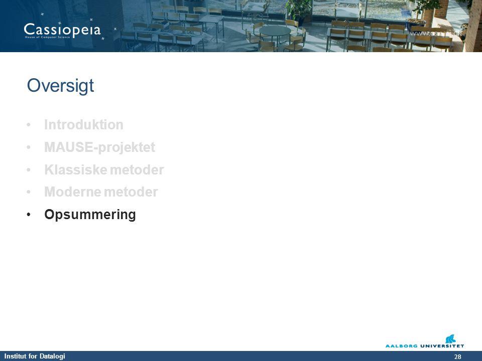 Oversigt Introduktion MAUSE-projektet Klassiske metoder