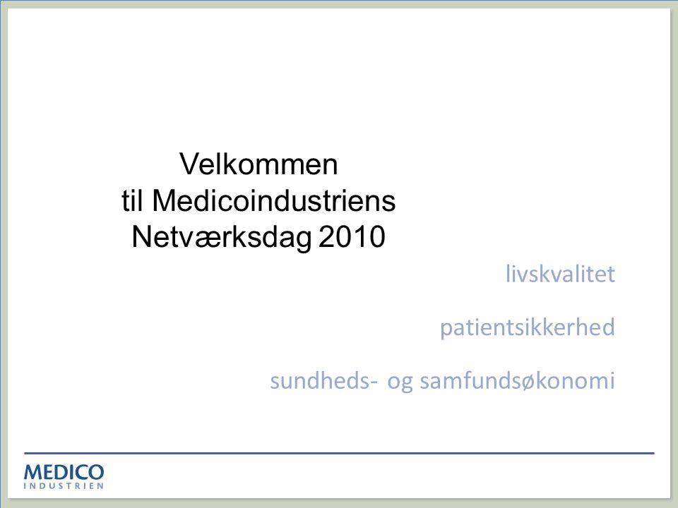 Velkommen til Medicoindustriens Netværksdag 2010