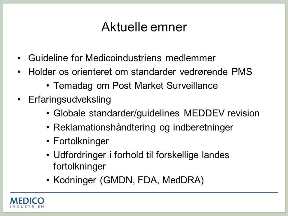 Aktuelle emner Guideline for Medicoindustriens medlemmer