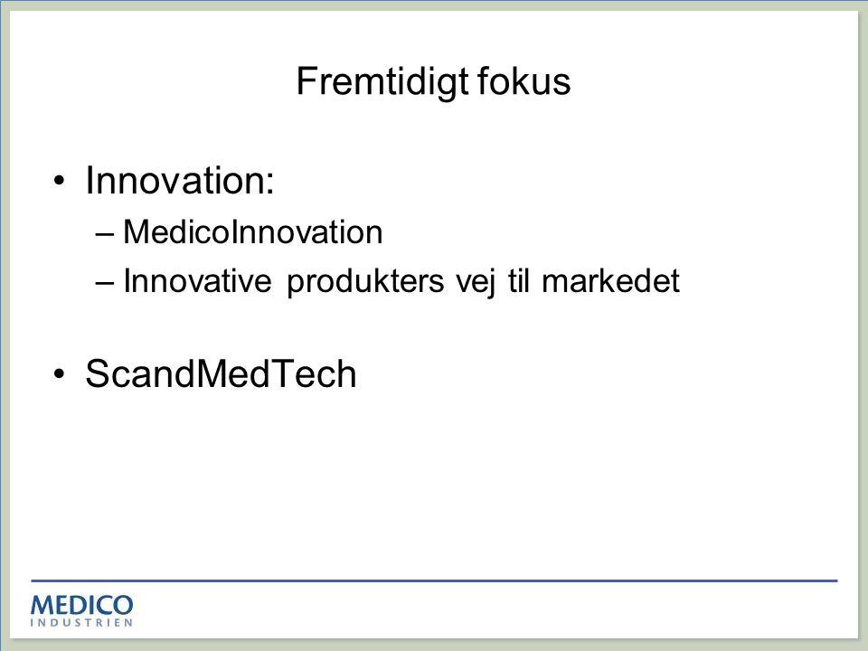 Fremtidigt fokus Innovation: ScandMedTech MedicoInnovation