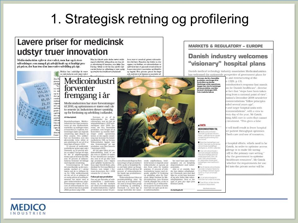 1. Strategisk retning og profilering