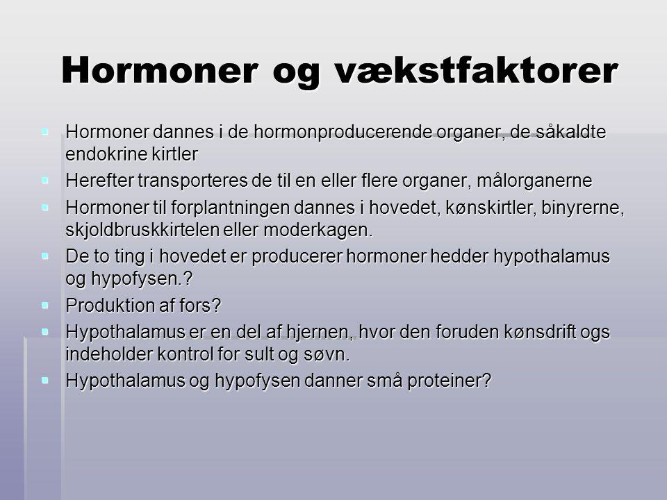 Hormoner og vækstfaktorer