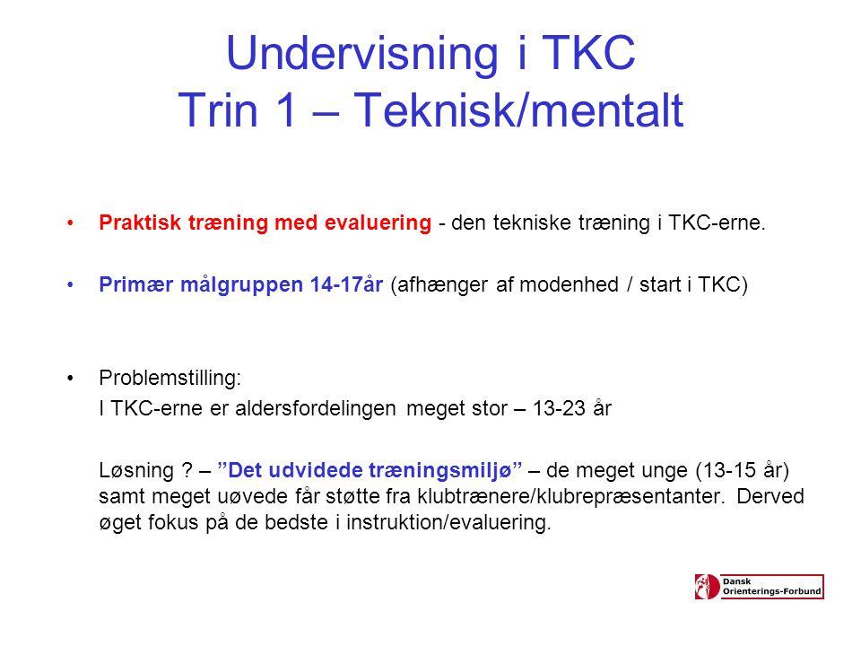 Undervisning i TKC Trin 1 – Teknisk/mentalt