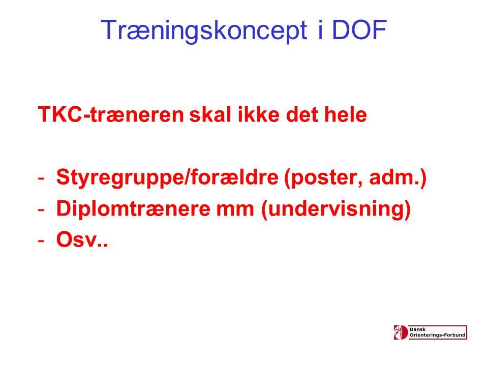 Træningskoncept i DOF TKC-træneren skal ikke det hele