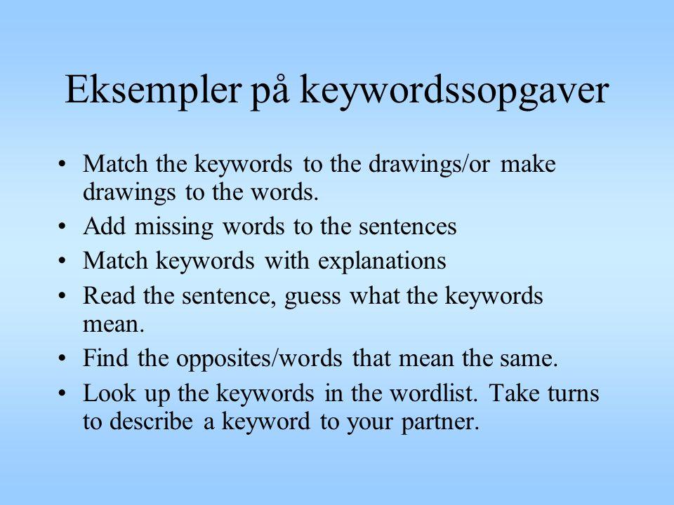 Eksempler på keywordssopgaver