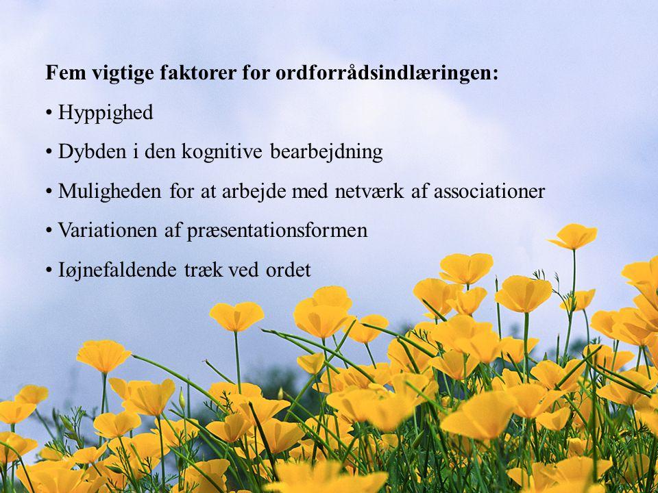Fem vigtige faktorer for ordforrådsindlæringen: