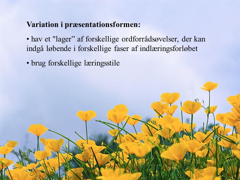 Variation i præsentationsformen: