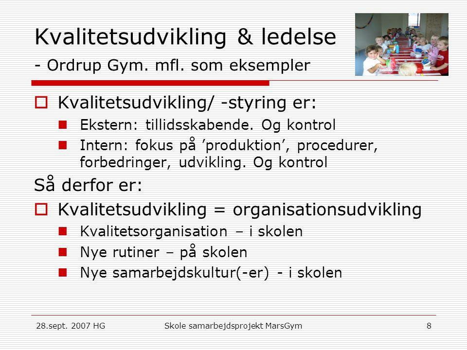 Kvalitetsudvikling & ledelse - Ordrup Gym. mfl. som eksempler