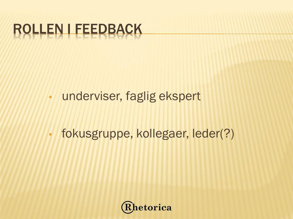 Rollen i feedback underviser, faglig ekspert