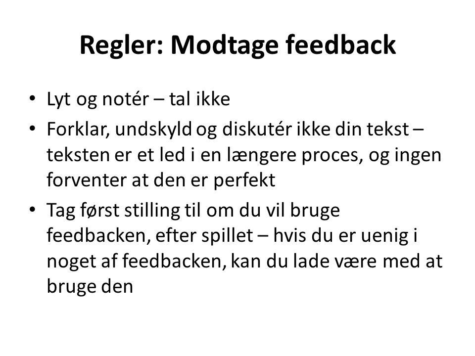 Regler: Modtage feedback