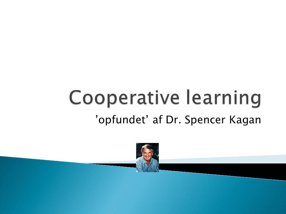 'opfundet' af Dr. Spencer Kagan