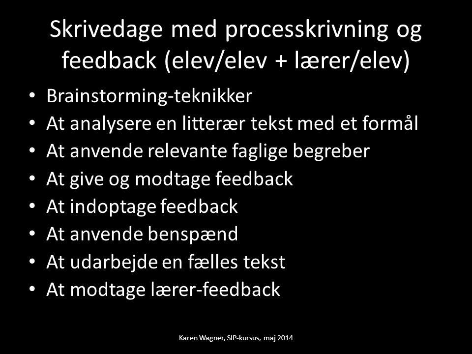 Skrivedage med processkrivning og feedback (elev/elev + lærer/elev)