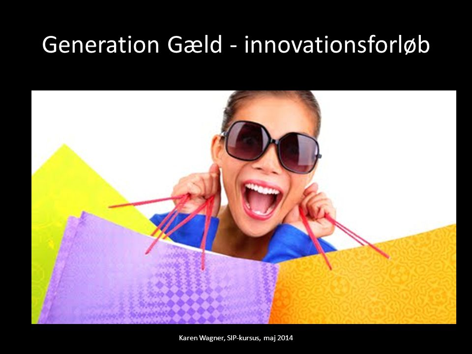 Generation Gæld - innovationsforløb
