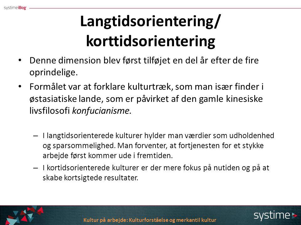 Langtidsorientering/ korttidsorientering